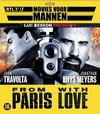 From Paris With Love / Movies Voor Mannen