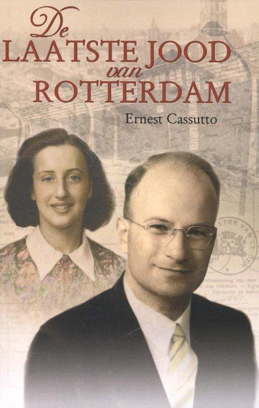 De Laatste Jood van Rotterdam - Ernest Cassutto |