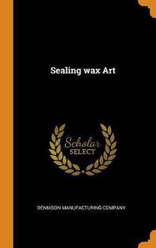 Sealing Wax Art