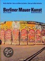 Berliner Mauer Kunst