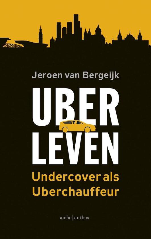 Uberleven - Jeroen van Bergeijk | Fthsonline.com