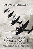 Air Battles of World War II Europe, Africa & the Atlantic