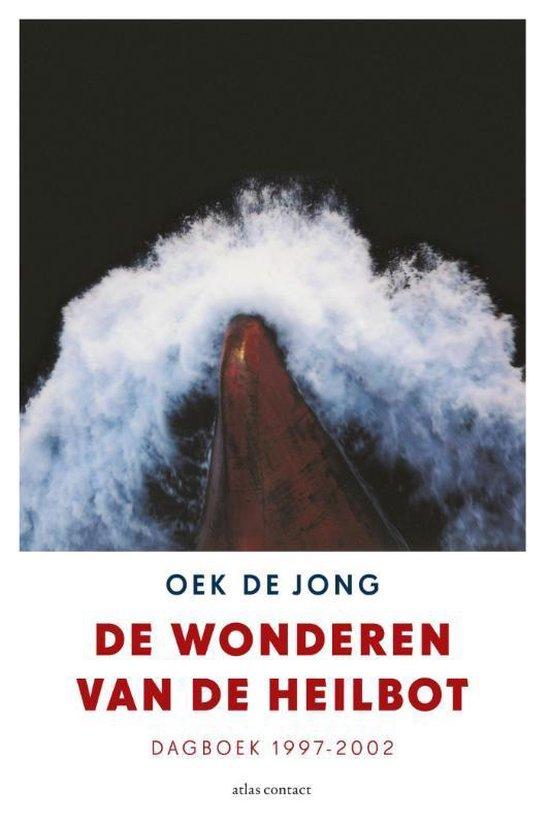 De wonderen van de heilbot - Oek de Jong |