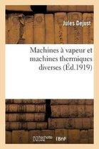 Machines A Vapeur Et Machines Thermiques Diverses