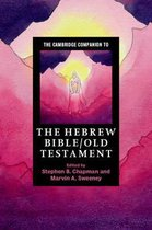 Boek cover The Cambridge Companion to the Hebrew Bible/Old Testament van Chapman, Stephen B.