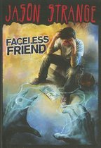 Faceless Friend (Jason Strange)