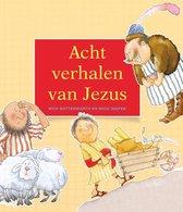 Boek cover Acht verhalen van Jezus van Nick Butterworth (Hardcover)