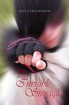 The Invisible Struggle