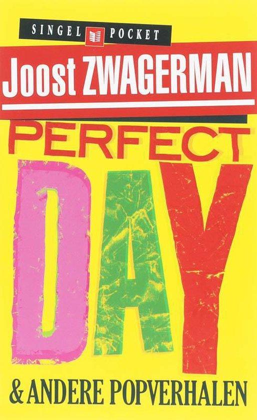 Perfect Day - Joost Zwagerman   Fthsonline.com