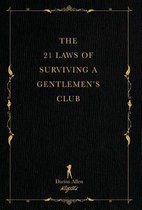 The 21 Laws of Surviving a Gentlemen's Club