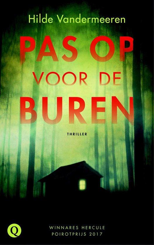 Boek cover Pas op voor de buren van Hilde Vandermeeren (Onbekend)