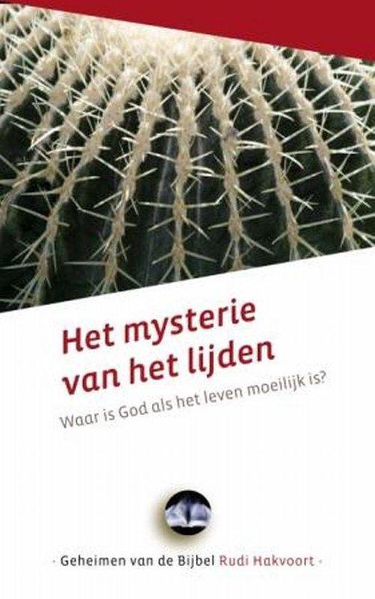 Het mysterie van het lijden - Hakvoort, R. pdf epub