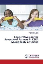Cooperatives on the Revenue of Farmers in Keea Municipality of Ghana