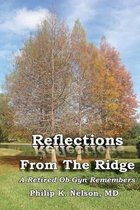 Reflections from the Ridge