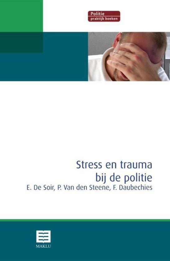 Boek cover Stress en trauma bij de politie van Erik de Soir (Paperback)