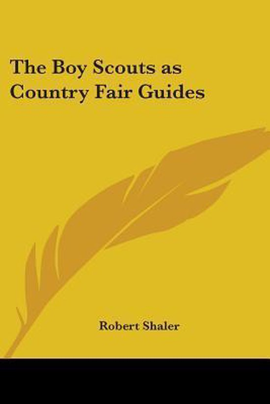 The Boy Scouts As Country Fair Guides