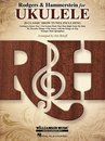 Rodgers & Hammerstein for Ukulele (Songbook)