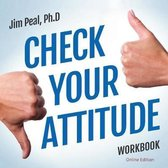 Check Your Attitude Workbook Online Course