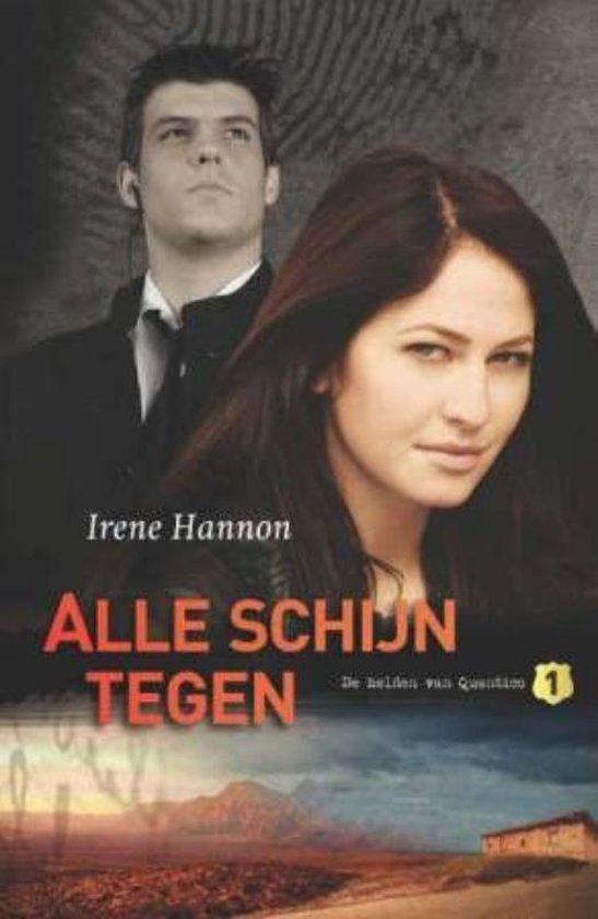 Alle Schijn Tegen - Hannon, I. |