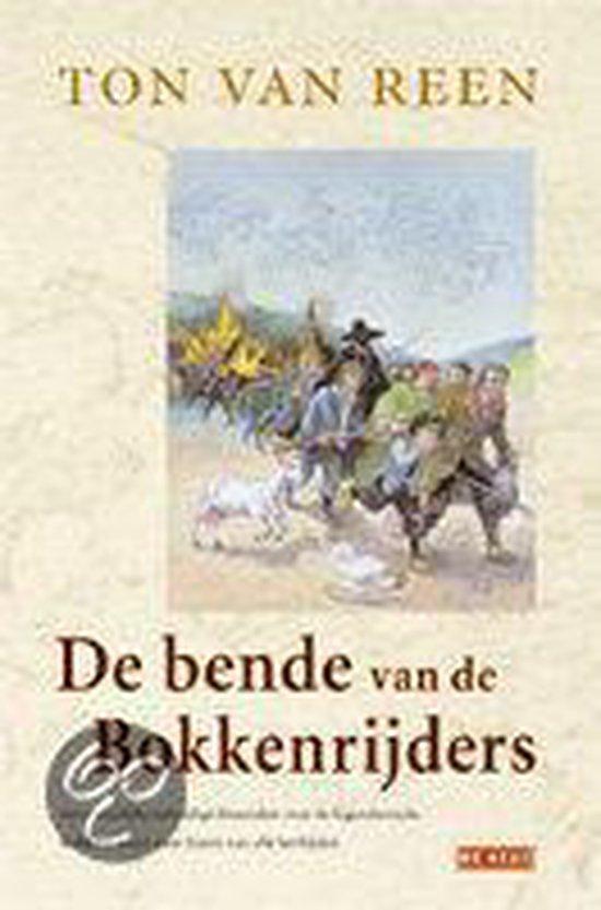 De bende van de Bokkenrijders - Ton van Reen | Readingchampions.org.uk
