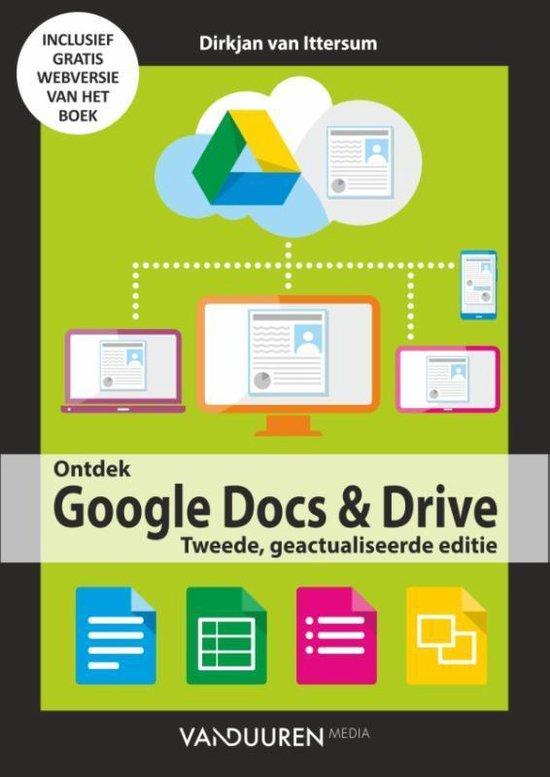 Ontdek - Google Docs en Drive - Dirkjan van Ittersum |