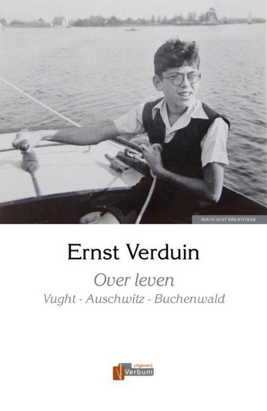 Holocaust Bibliotheek - Over leven - Ernst Verduin | Readingchampions.org.uk