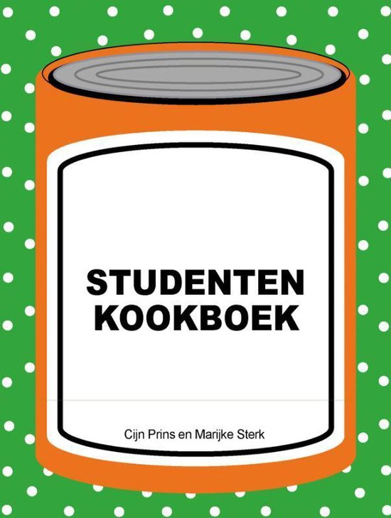 Studenten Kookboek - Marijke Sterk  