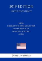 India - Implementing Arrangement for Collaboration on Oceansat-2 Activities (12-326) (United States Treaty)