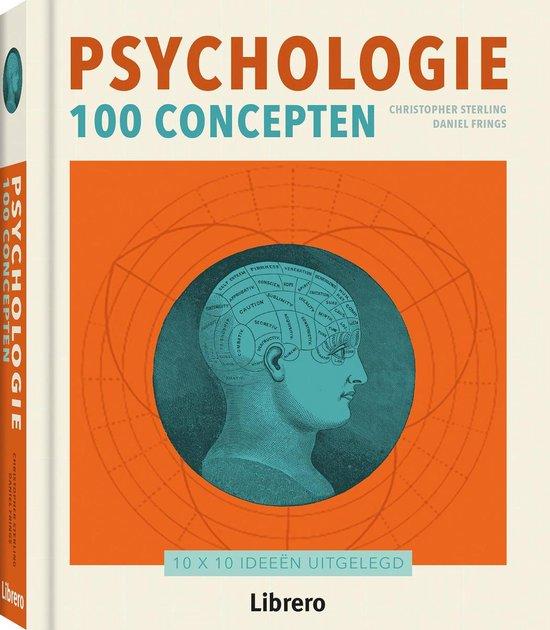 Psychologie 100 concepten - Dr Christopher Sterling |