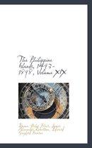 The Philippine Islands, 1493-1898, Volume XIX