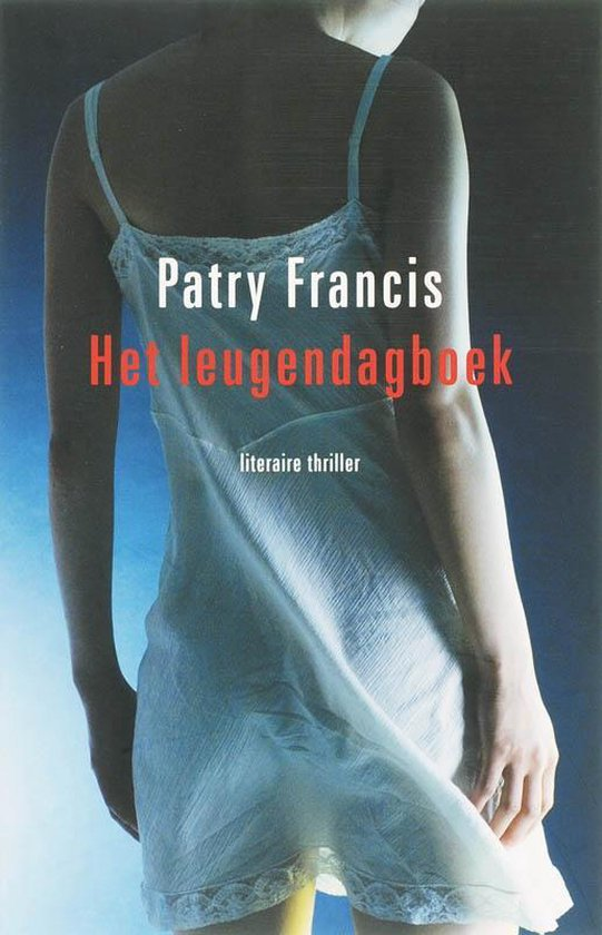 Het Leugendagboek - Patry Francis  