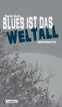 Blues ist das Weltall