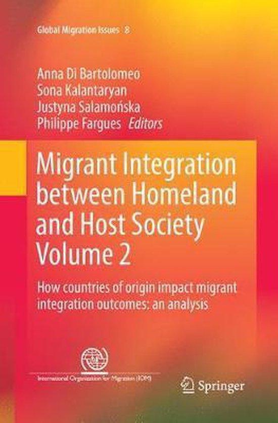 Boek cover Migrant Integration between Homeland and Host Society Volume 2 van  (Paperback)