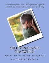 Grieving and Growing