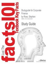 Studyguide for Corporate Finance by Ross, Stephen, ISBN 9780078034770