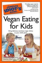 Omslag Complete Idiot's Guide to Vegan Eating for Kids