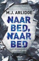 Boek cover Helen Grace 5 -   Naar bed, naar bed van M.J. Arlidge