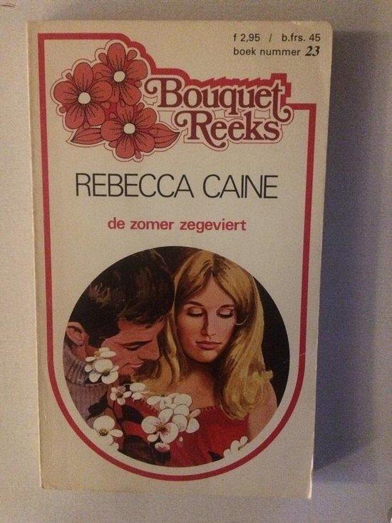 De zomer zegeviert - Rebecca Caine |