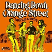 Dancing Down Orange Street: Expanded Edition