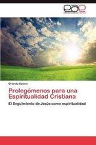Prolegomenos Para Una Espiritualidad Cristiana