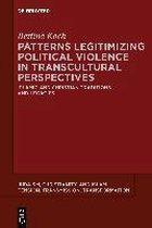 Patterns Legitimizing Political Violence in Transcultural Perspectives