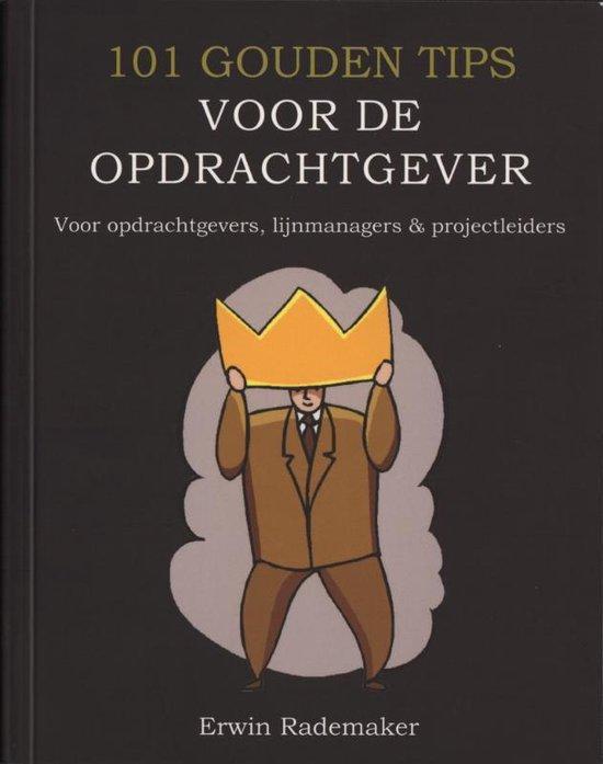 Cover van het boek '101 gouden tips voor de opdrachtgever' van E. Rademaker