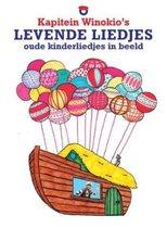 Kapitein Winokio's Levende Liedjes - Oude Kinderliedjes in Beeld