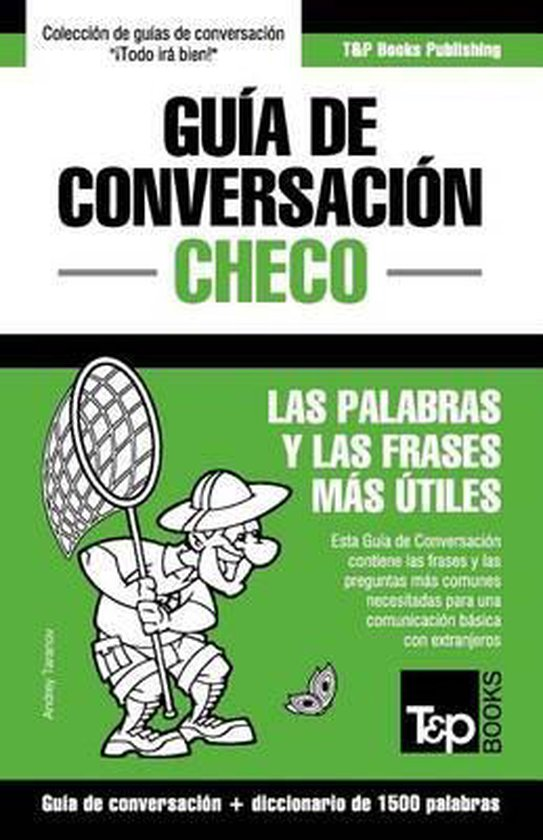 Guia de Conversacion Espanol-Checo y diccionario conciso de 1500 palabras