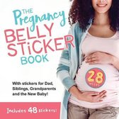 The The Pregnancy Belly Sticker Book