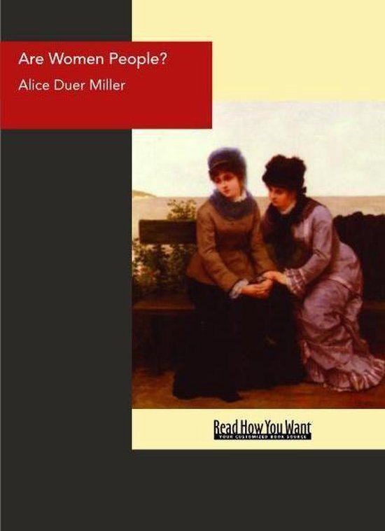 Boek cover Are Women People? : A Book Of Rhymes For Suffrage Times van Alice Duer Miller (Onbekend)