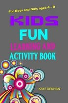 Kids Fun Learning and Activity Book