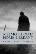 Melmoth Ou L' Homme Errant