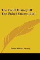 The Tariff History of the United States (1914)
