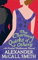 The Charming Quirks Of Others. Alexander Mccall Smith
